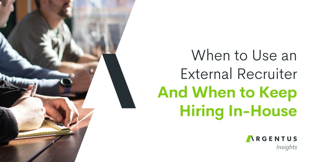 When to Use an External Recruiter, and When to Keep Hiring In-House